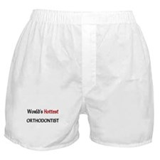 World's Hottest Orthodontist Boxer Shorts