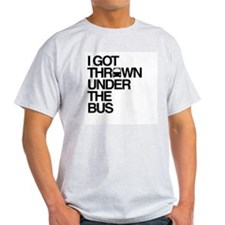 """Thrown Under the Bus"" T-Shirt"
