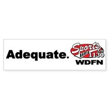 "WDFN ""Adequate"" White Bumper Sticker"