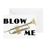 Blow Me- Trumpet Greeting Card