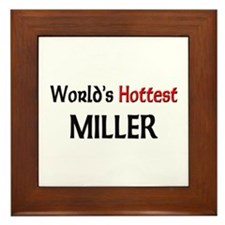 World's Hottest Miller Framed Tile
