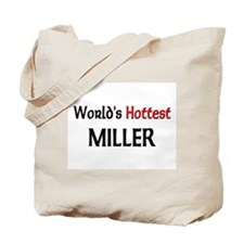 World's Hottest Miller Tote Bag
