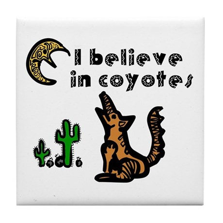 Believe in Coyotes Tile Coaster
