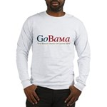 GoBama Go Obama Long Sleeve T-Shirt