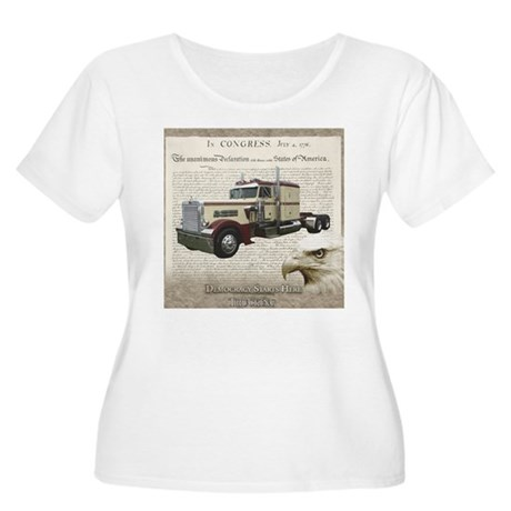 Democracy Starts Here Truckin Women's Plus Size Sc