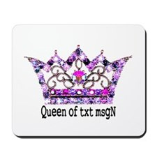 Queen of txt msgN Mousepad
