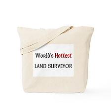 World's Hottest Land Surveyor Tote Bag
