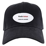 World's Hottest Landscape Gardener Baseball Hat
