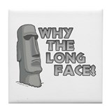 Why the Long Face? Tile Coaster