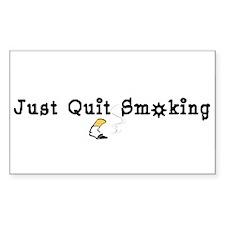 Just Quit Smoking Rectangle Decal