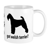 Got Welsh Terrier? Mug