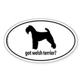 Got Welsh Terrier? Oval Decal