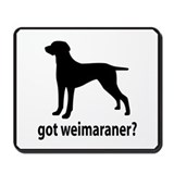 Got Weimaraner? Mousepad