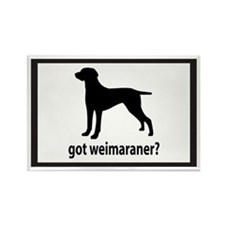 Got Weimaraner? Rectangle Magnet