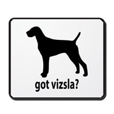 Got Vizsla? Mousepad