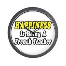 """Happiness...French Teacher"" Wall Clock"