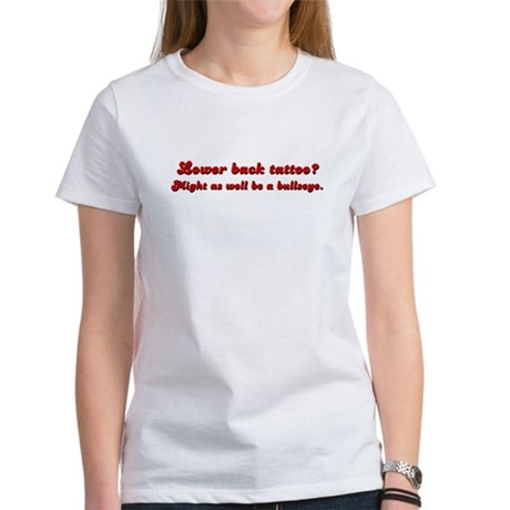 Lower Back Tattoo Women's T-Shirt