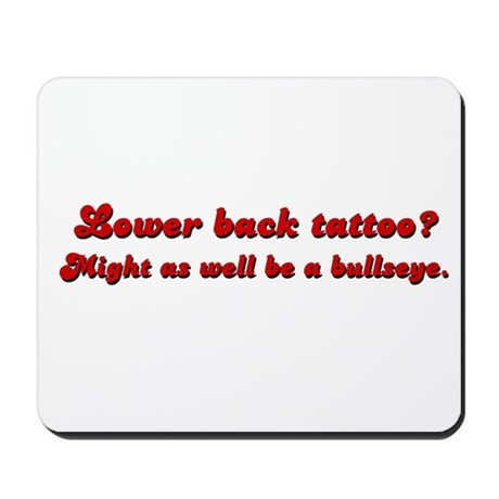 Lower Back Tattoo Mousepad