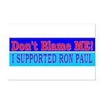Don't Blame ME-RP Mini Poster Print