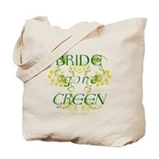 Bride Gone Green Tote Bag
