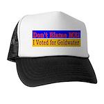 Don't Blame ME-BG Trucker Hat