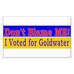 Don't Blame ME-BG Rectangle Sticker