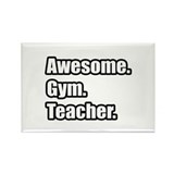 """Awesome. Gym. Teacher."" Rectangle Magnet (100 pac"