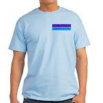 Don't Blame ME-RP Light T-Shirt