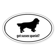 Got Sussex Spaniel? Oval Decal