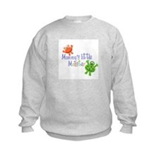 Mommy's little Monster Sweatshirt
