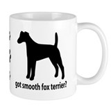 Got Smooth Fox Terrier? Mug