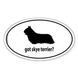 Got Skye Terrier? Oval Decal