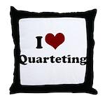 i heart quarteting Throw Pillow