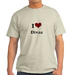i heart divas Light T-Shirt