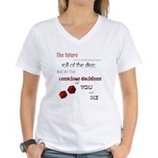A Roll of the Dice... Shirt