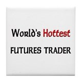World's Hottest Futures Trader Tile Coaster