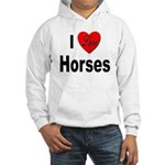 I Love Horses (Front) Hooded Sweatshirt