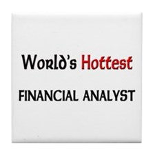 World's Hottest Financial Analyst Tile Coaster