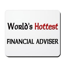 World's Hottest Financial Adviser Mousepad