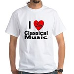 I Love Classical Music (Front) White T-Shirt