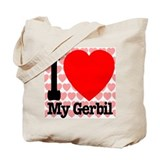 I Love My Gerbil Tote Bag