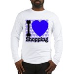 I Love Shopping Blue Long Sleeve T-Shirt