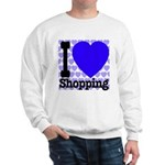 I Love Shopping Blue Sweatshirt