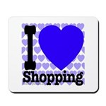 I Love Shopping Blue Mousepad
