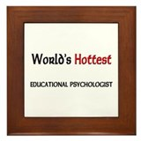 World's Hottest Educational Psychologist Framed Ti