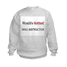 World's Hottest Drill Instructor Kids Sweatshirt