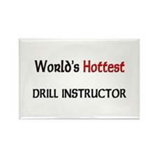 World's Hottest Drill Instructor Rectangle Magnet