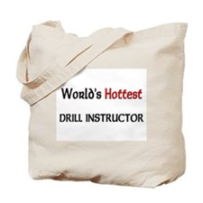 World's Hottest Drill Instructor Tote Bag