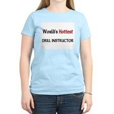 World's Hottest Drill Instructor Women's Light T-S
