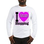 I Love Online Shopping Long Sleeve T-Shirt